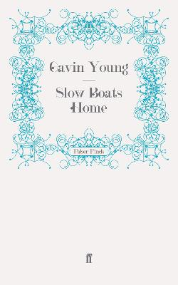 Slow Boats Home - Young, Gavin