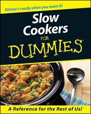 Slow Cookers for Dummies - Vance, Glenna, and Lacalamita, Tom, and Ficklen, Anne (Editor)
