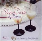Slow Cuts by Romeo, Vol. 1