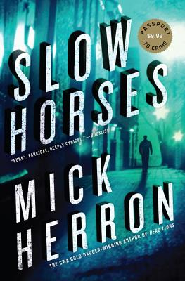 Slow Horses - Herron, Mick