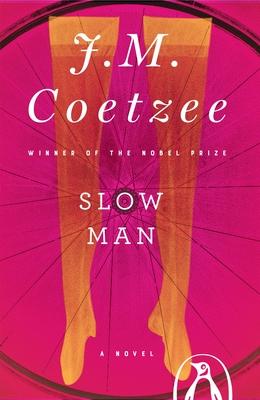 Slow Man - Coetzee, J M