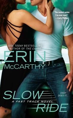 Slow Ride - McCarthy, Erin