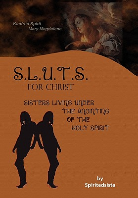 Sluts for Christ - Spiritedsista