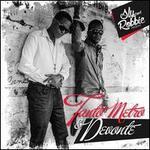 Sly and Robbie Presents Tanto Metro & Devonte
