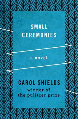 Small Ceremonies - Shields, Carol