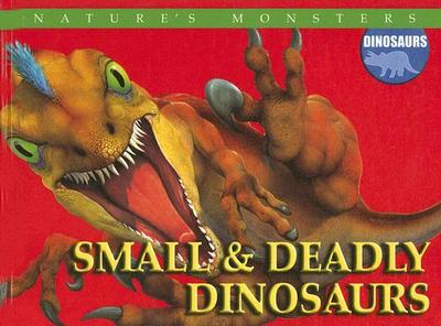 Small & Deadly Dinosaurs - Lewis, Brenda Ralph