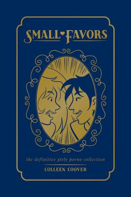 Small Favors: The Definitive Girly Porno Collection by Colleen Coover - Alibris UK