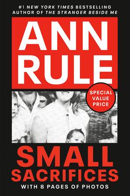 Small Sacrifices - Rule, Ann