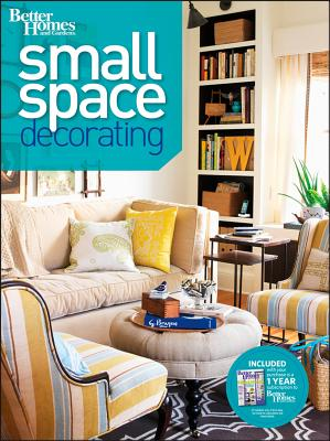 Small Space Decorating - Better Homes & Gardens