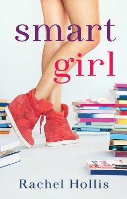 Smart Girl - Hollis, Rachel