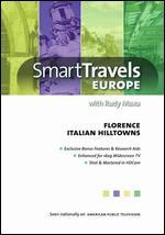 Smart Travels Europe: Florence/Italian Hilltowns