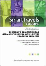 Smart Travels Europe: Germany's Romantic Road/Germany's Rhine & Mosel Rivers/Prague & Budapest