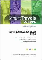 Smart Travels Europe: Naples & the Amalfi Coast/Rome -