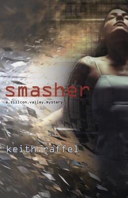 Smasher - Raffel, Keith