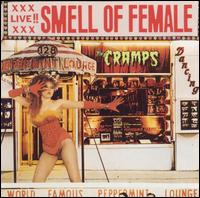 Smell of Female - The Cramps