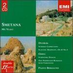 Smetana: Má Vlast; Dvorák: Scherzo Capriccioso; Slavonic Rhapsody, Op 45 No 3; Grieg: Symphonic Dances