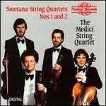 Smetana: String Quartets 1 & 2