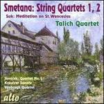 Smetana: String Quartets Nos. 1 & 2: Suk: Meditation on St. Wenceslas