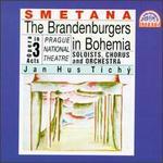 Smetana:The Brandenburgers in Bohemia