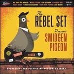 Smidgen Pigeon [Orange Vinyl]