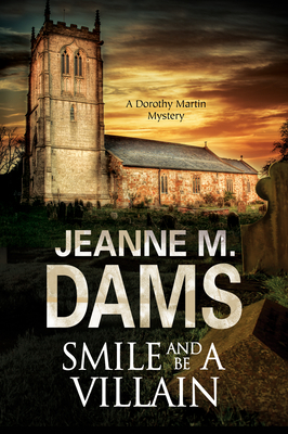 Smile and be a Villain - Dams, Jeanne M.
