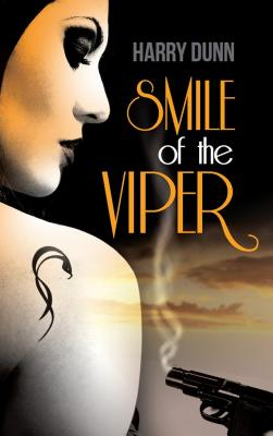 Smile of the Viper - Dunn, Harry