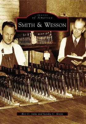 Smith & Wesson - Jinks, Roy G, and Krein, Sandra C