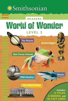 Smithsonian Readers: World of Wonder Level 3 - Scott-Royce, Brenda, and Acampora, Courtney, and Oachs, Emily Rose