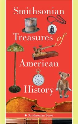 Smithsonian Treasures of American History - Kendrick, Kathleen M