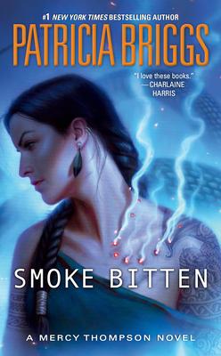 Smoke Bitten - Briggs, Patricia