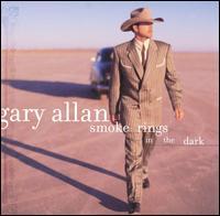 Smoke Rings in the Dark - Gary Allan