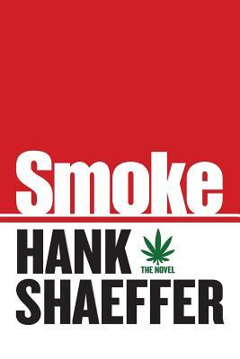 Smoke - Shaeffer, Hank