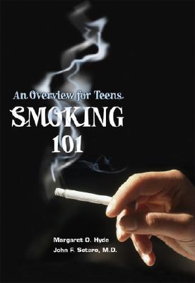 Smoking 101 - Hyde, Margaret O