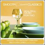 Smooth Dinner Classics: Beautiful Music for Two