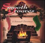 Smooth Grooves: A Sensual Christmas
