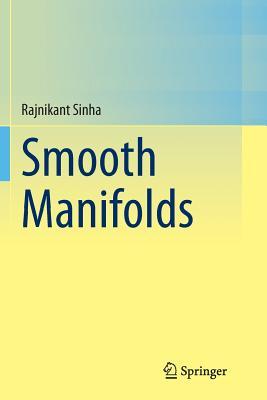 Smooth Manifolds - Sinha, Rajnikant