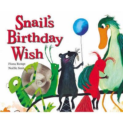 Snail's Birthday Wish - Rempt, Fiona