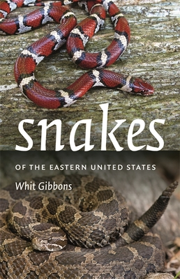Snakes of the Eastern United States - Gibbons, Whit