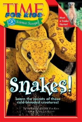 Snakes! - Time for Kids Magazine, and Rudy, Lisa Jo