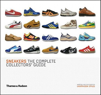 Sneakers: The Complete Collectors' Guide - Unorthodox Styles