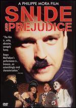 Snide & Prejudice