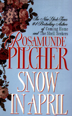 Snow in April - Pilcher, Rosamunde