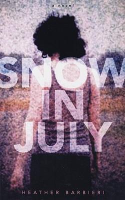 Snow in July - Barbieri, Heather