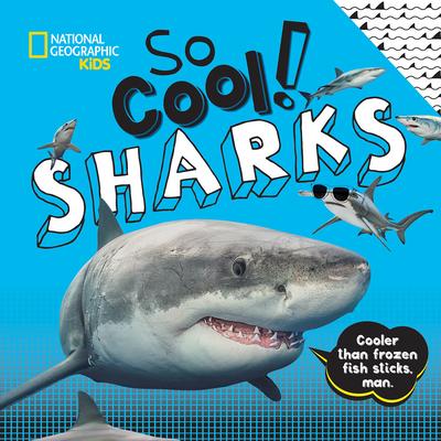 So Cool! Sharks - Boyer, Crispin