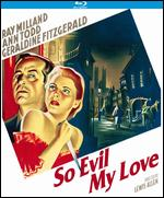 So Evil My Love [Blu-ray] - Lewis Allen