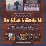 So Glad I Made It: The Saga of Roger Salloom, America's Best Unknown Songwriter