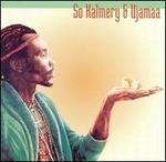 So Kalmery & Ujamaa