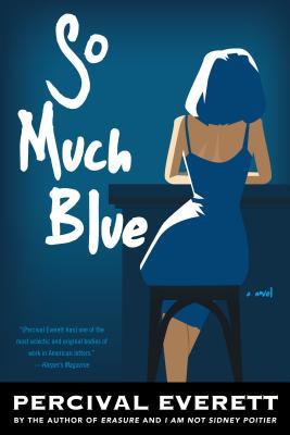 So Much Blue - Everett, Percival