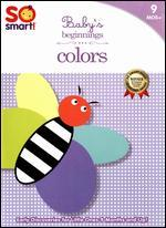 So Smart!: Baby's Beginnings: Colors