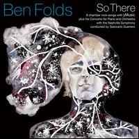 So There - Ben Folds